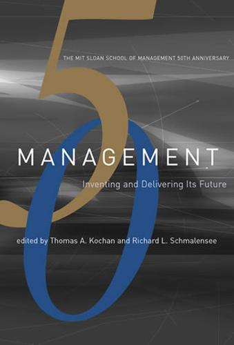 Management: Inventing and Delivering Its Future - The MIT Press (Paperback)