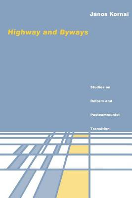 Highway and Byways: Studies on Reform and Postcommunist Transition - MIT Press (Paperback)