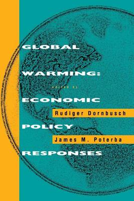 Global Warming: Economic Policy Responses - MIT Press (Paperback)