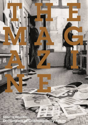 The Magazine - Whitechapel: Documents of Contemporary Art (Paperback)