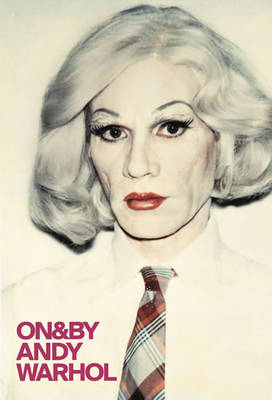 On&by Andy Warhol - Whitechapel: On & by (Paperback)