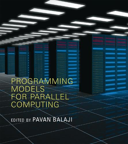 Programming Models for Parallel Computing - Scientific and Engineering Computation (Paperback)