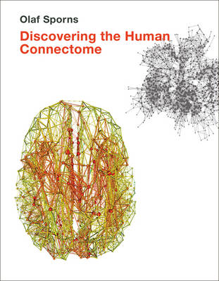Discovering the Human Connectome - The MIT Press (Paperback)