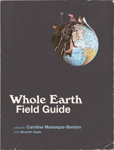 Whole Earth Field Guide - The MIT Press (Paperback)
