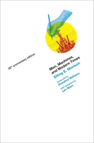 Men, Machines, and Modern Times - The MIT Press (Paperback)
