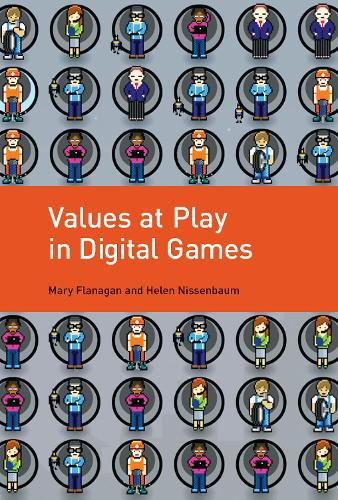 Values at Play in Digital Games - The MIT Press (Paperback)