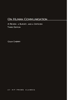 On Human Communication: A Review, a Survey, and a Criticism - MIT Press (Paperback)
