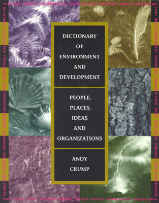 Dictionary of Environment and Development: People, Places, Ideas, and Organizations (Paperback)