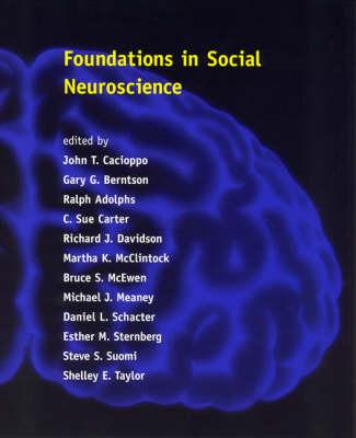 Foundations in Social Neuroscience - Social Neuroscience (Paperback)