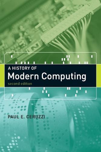 A History of Modern Computing - History of Computing (Paperback)
