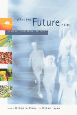 What the Future Holds: Insights from Social Science - The MIT Press (Paperback)