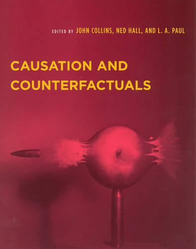 Causation and Counterfactuals - Representation and Mind series (Paperback)