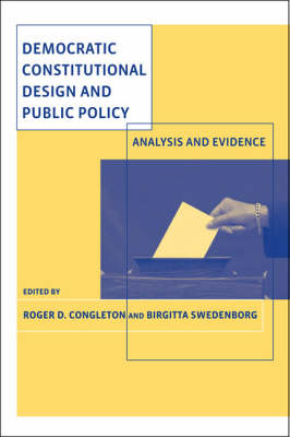 Democratic Constitutional Design and Public Policy: Analysis and Evidence - MIT Press (Paperback)