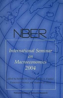 NBER International Seminar on Macroeconomics 2004 (Paperback)