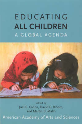 Educating All Children: A Global Agenda - The MIT Press (Paperback)