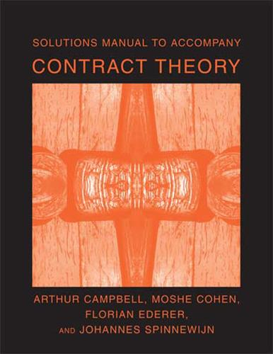 Solutions Manual to Accompany Contract Theory - The MIT Press (Paperback)