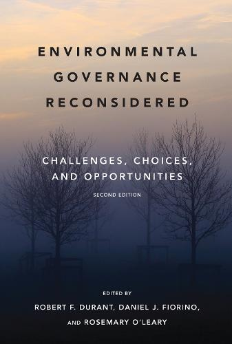 Environmental Governance Reconsidered: Challenges, Choices, and Opportunities (Paperback)