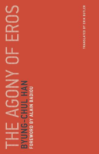 The Agony of Eros: Volume 1 - Untimely Meditations (Paperback)