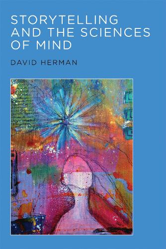 Storytelling and the Sciences of Mind - The MIT Press (Paperback)