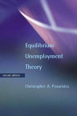 Equilibrium Unemployment Theory - The MIT Press (Paperback)