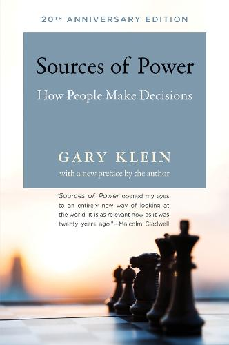 Sources of Power: How People Make Decisions - The MIT Press (Paperback)