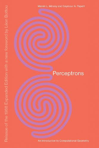 Perceptrons: An Introduction to Computational Geometry - The MIT Press (Paperback)