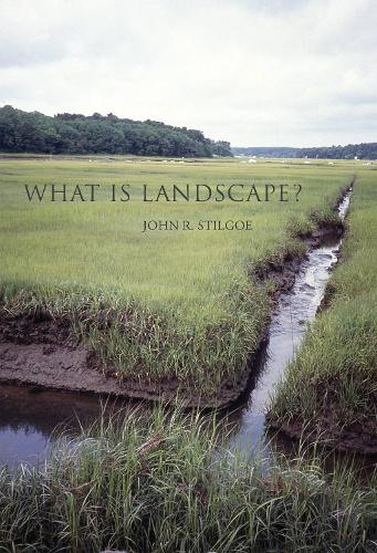 What Is Landscape? - The MIT Press (Paperback)