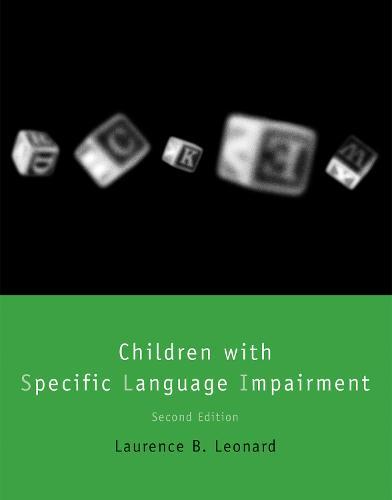 Children with Specific Language Impairment - Language, Speech, and Communication (Paperback)