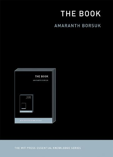 The Book - MIT Press Essential Knowledge series (Paperback)