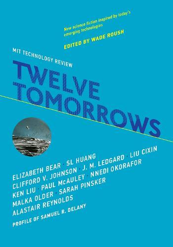 Twelve Tomorrows - Twelve Tomorrows (Paperback)