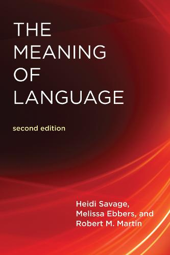 The Meaning Of Language - The MIT Press (Paperback)