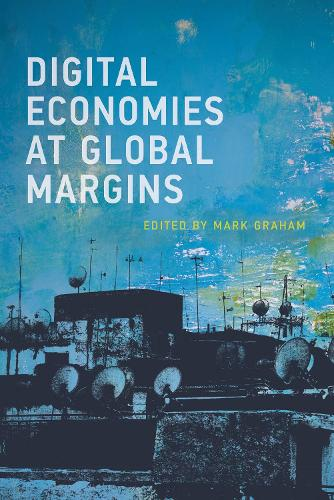 Digital Economies at Global Margins - International Development Research Centre (Paperback)