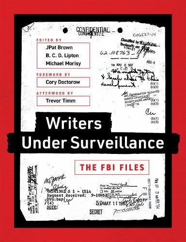 Writers under Surveillance: The FBI Files - The MIT Press (Paperback)