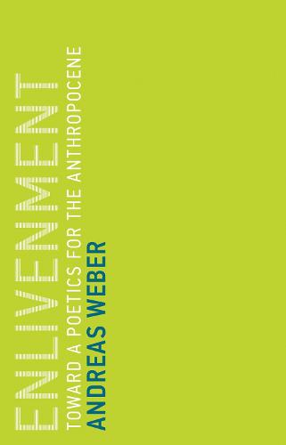 Enlivenment: Toward a Poetics for the Anthropocene - Untimely Meditations (Paperback)