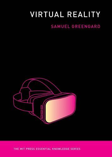 Virtual Reality - MIT Press Essential Knowledge series (Paperback)