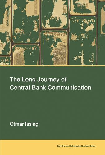 The Long Journey of Central Bank Communication (Paperback)