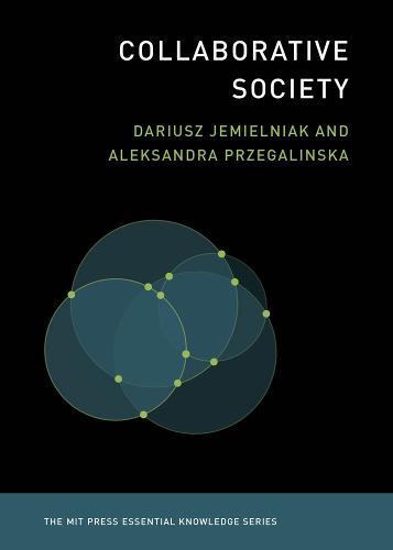 Collaborative Society - MIT Press Essential Knowledge series (Paperback)
