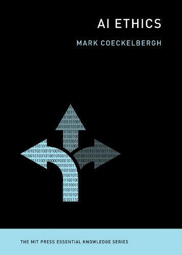 AI Ethics - MIT Press Essential Knowledge series (Paperback)