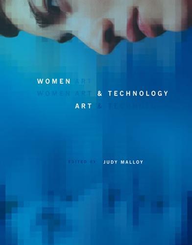Women, Art, and Technology - Leonardo (Paperback)