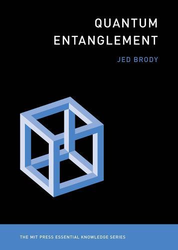 Quantum Entanglement - MIT Press Essential Knowledge series (Paperback)