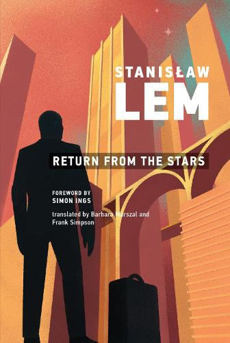 Return from the Stars - The MIT Press (Paperback)