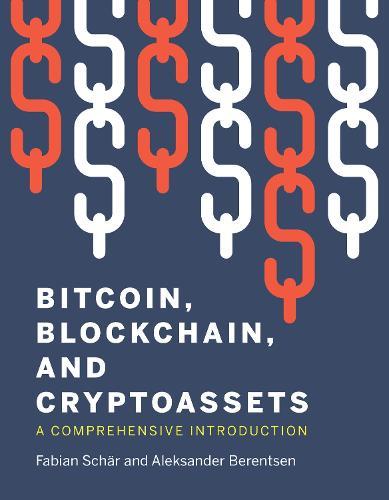 Bitcoin, Blockchain, and Cryptoassets (Paperback)
