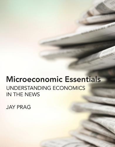 Microeconomic Essentials (Paperback)