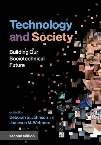 Technology and Society: Building Our Sociotechnical Future - Inside Technology (Paperback)