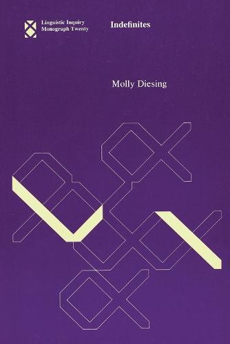 Indefinites: Volume 20 - Linguistic Inquiry Monographs (Paperback)