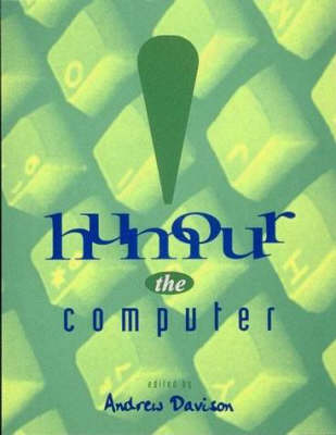 Humour the Computer - Humour the Computer (Paperback)