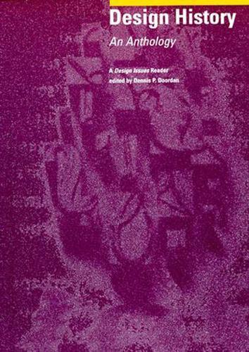 Design History: An Anthology (Paperback)
