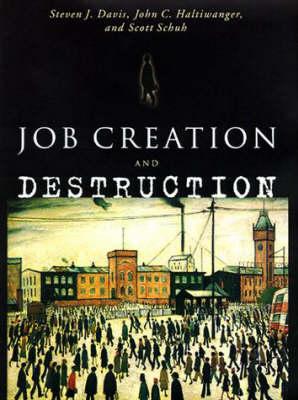 Job Creation and Destruction - The MIT Press (Paperback)