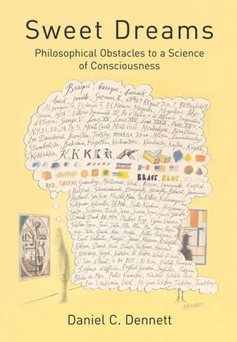 Sweet Dreams: Philosophical Obstacles to a Science of Consciousness - Jean Nicod Lectures (Paperback)