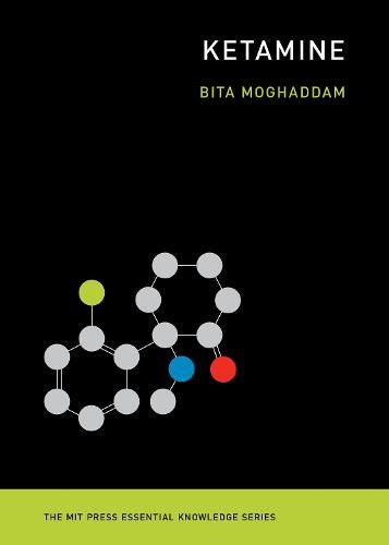 Ketamine - MIT Press Essential Knowledge (Paperback)